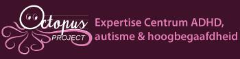 OctopusProject Expertise Centrum ADHD en Autisme Spectrum Stoornissen